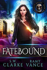 Fatebound: An Urban Fantasy Epic Adventure
