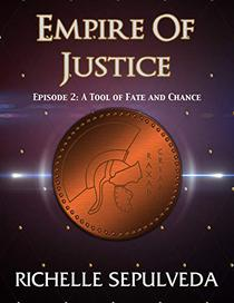 2: A Tool of Fate and Chance: Empire of Justice