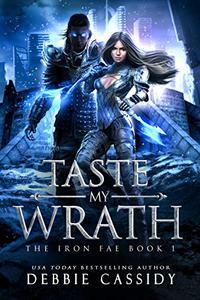 Taste My Wrath