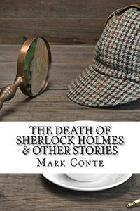 The Death of Sherlock Holmes & Other Stories