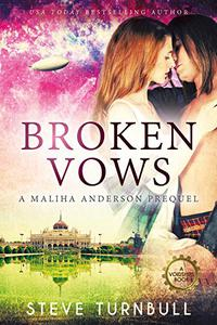 Broken Vows: A Prequel to the Maliha Anderson series