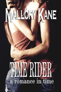Time Rider: a romance in time