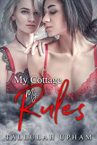 My Cottage, My Rules