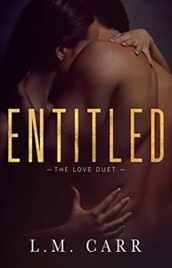 Entitled: The Love Duet: Book 1