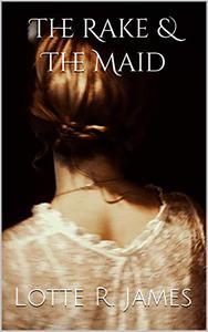 The Rake & The Maid