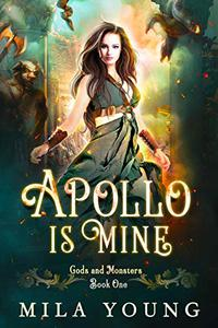 Apollo Is Mine: Paranormal Romance Reverse Harem