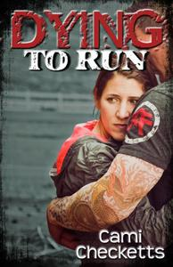 Dying to Run: Run (Clean Romantic Comedy) Book Two