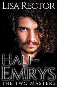 Half-Emrys: The Two Masters