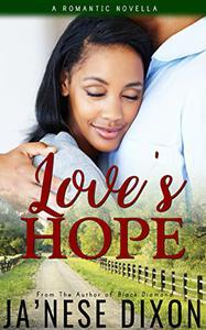 Love's Hope: A Novella: Volume 2