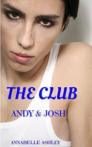 The Club: Andy & Josh