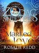 Marked by Love: A Zodiac Shifters Paranormal Romance: Taurus