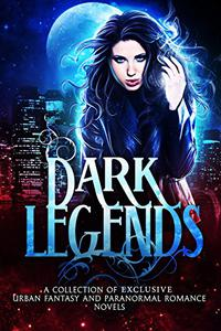 Dark Legends: Second Edition
