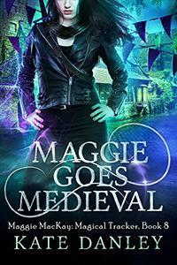 Maggie Goes Medieval