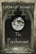 The Psychonaut: Book 1 in the Psychonaut Trilogy