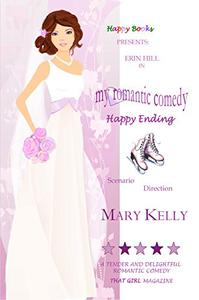 My Romantic Comedy: Happy Ending Book 3
