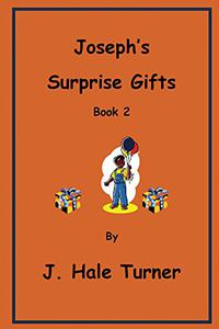 Joseph's Surprise Gifts