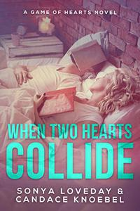 When Two Hearts Collide