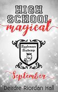 High School Magical : September
