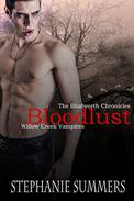 Bloodlust: A short story in The Willow Creek Vampires Series