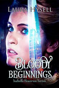 Bloody Beginnings