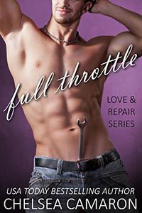 Full Throttle: Love and Repair Series Book 4
