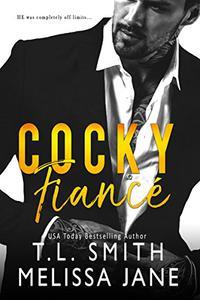 Cocky Fiancé