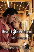 Deadly Betrayal: Second Edition