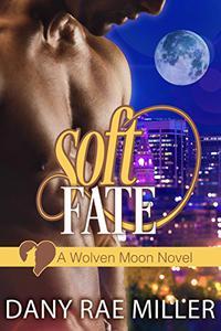 Soft Fate