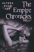The Empire Chronicles Books 1-3