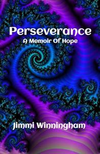 Perseverance: A Memoir Of Hope