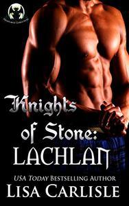 Knights of Stone: Lachlan (gargoyle / wolf shifter romance)