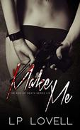 Make Me: A dark mafia prequel