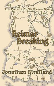 Reimar Breaking: The Prelude to the Iberan War