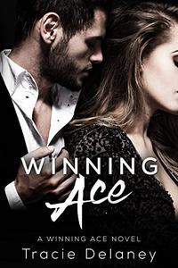 Winning Ace: A Winning Ace Novel