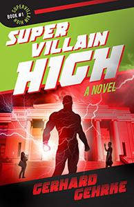 Supervillain High