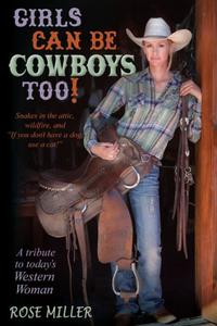 Girls Can Be Cowboys Too!