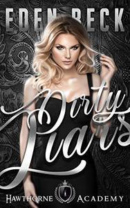Dirty Liars: A High School Bully Romance
