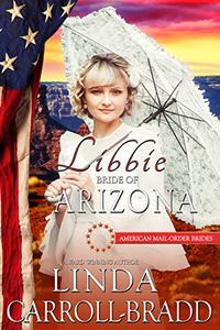 Libbie: Bride of Arizona
