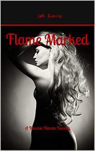 Flame Marked: A Reverse Harem Novella