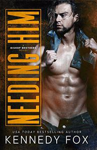 Needing Him: An enemies-to-lovers small town romance