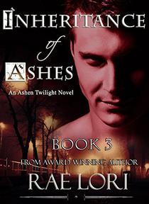 Inheritance of Ashes (Ashen Twilight Book #3)