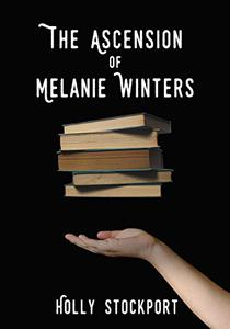 The Ascension of Melanie Winters
