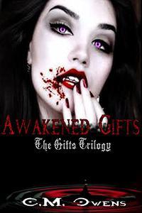 Awakened Gifts (Gifts Trilogy #3)