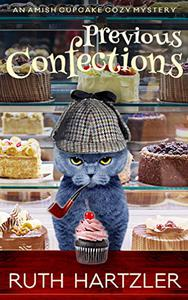 Previous Confections: An Amish Cupcake Cozy Mystery