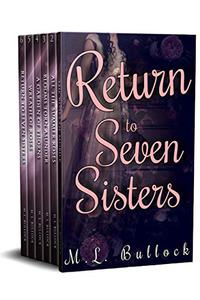 Return to Seven Sisters: The Complete Series