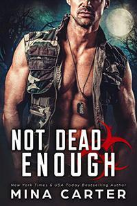 Not Dead Enough