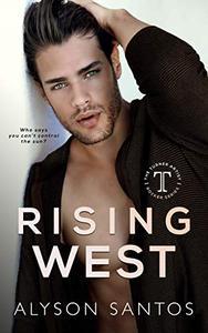 Rising West: A Turner Artist Rocker Novel