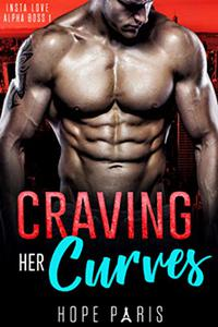 Craving Her Curves: A Billionaire Man Curvy Woman Romance- Insta Love Alpha Boss series