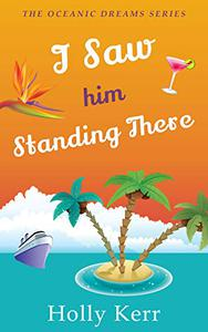 I Saw Him Standing There: Oceanic Dreams Book 1