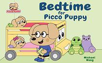 Bedtime for Picco Puppy: Bedtime Story for Toddlers, Kids, Children, Babies, Boys & Girls.